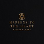 leonard-cohen_cover-happens-to-the-heart-b